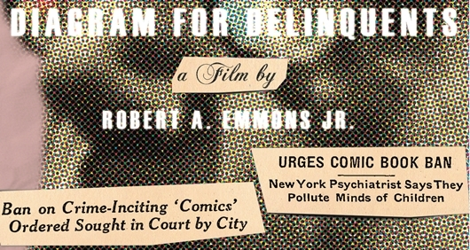 Researcher and Filmmaker Creates Documentary of Anti-Comics Crusader