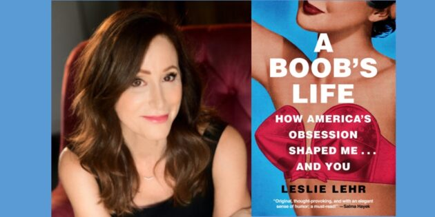 """A Boob's Life"" Author Leslie Lehr to Lead Virtual Talk on Body Positivity"